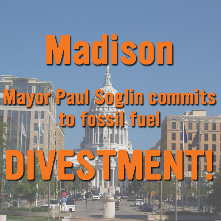 Madison Mayor Paul Soglin pledges to keep city free of fossil fuel investments.
